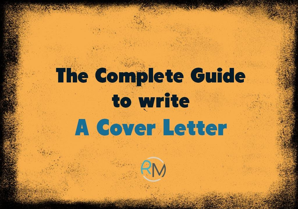 How to Write A Cover Letter | A Complete Guide