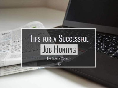 Job Search Toolkit: Tips for a Successful Job Hunting