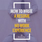 How-to-write-a-resume-with-no-work-experience