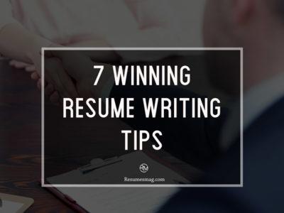 7-Winning-Resume-Writing-Tips
