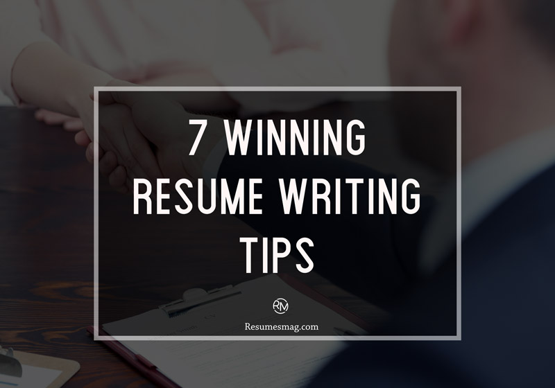 7-Winning-Resume-Writing-Tips