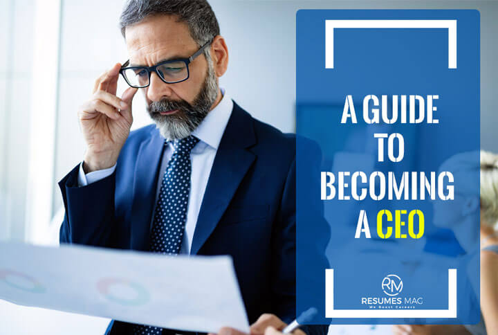 A Guide to Becoming a CEO