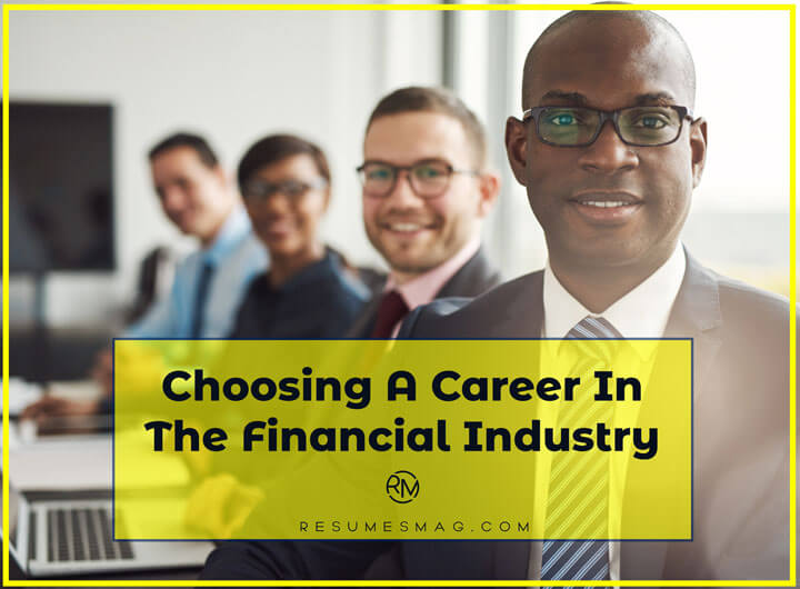 Choosing A Career In The Financial Industry