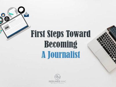 First Steps Toward Becoming A Journalist