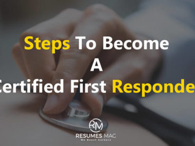 Steps to Become a Certified First Responder