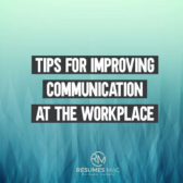 10 Brilliant Tips for Improving Communication at the Workplace